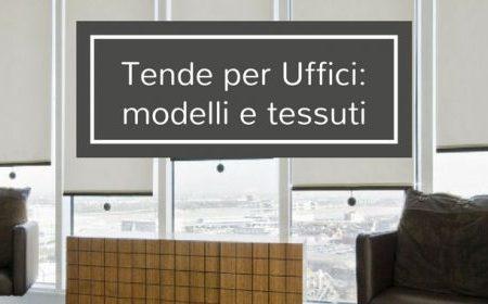 Tende Tecniche Per Ufficio : Tende da ufficio modelli tessuti caratteristiche tecniche gani
