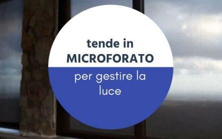 Tende microforate<br> per l&#8217;esterno e l&#8217;interno: scopri i vantaggi!